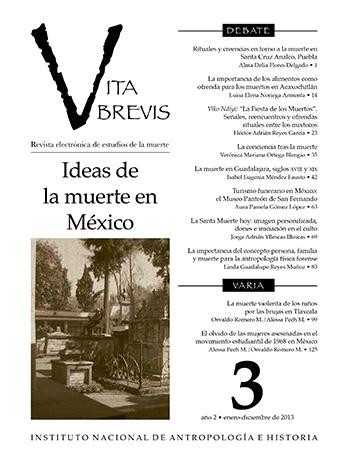 Vita Brevis Num. 3 (2013) Ideas de la muerte en México