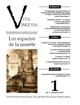 Vita Brevis Num. 1 (2012) Los espacios de la muerte