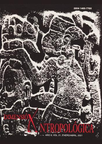 Dimensión Antropológica -  Vol. 21 (2001)