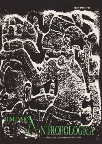Dimensión Antropológica Vol. 22 (2001)