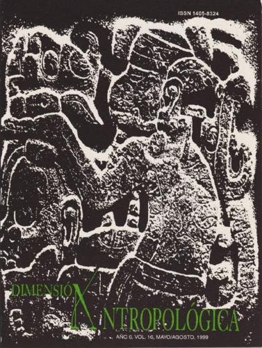 Dimensión Antropológica -  Vol. 16 (1999)