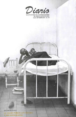 Diario de Campo -  Num. 105 (2009) En imágenes. La salud pública en México y sus fotografías