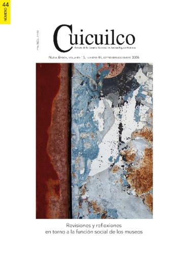 Cuicuilco Vol. 15 Num. 44 (2008) Revisiones y reflexiones en torno a la función social de los museos
