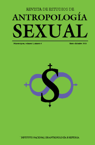 Revista de Estudios de Antropología Sexual Vol. 1 Num. 6 (2015)