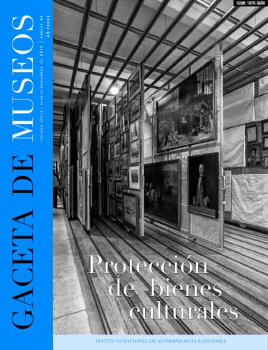 Gaceta de Museos -  Num. 62 (2015) Protección de bienes culturales