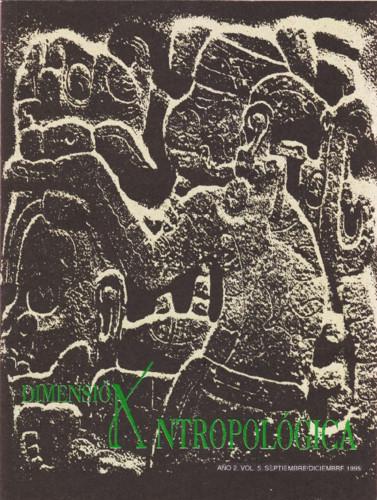 Dimensión Antropológica Vol. 5 (1995)