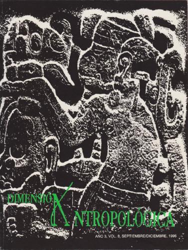 Dimensión Antropológica Vol. 8 (1996)