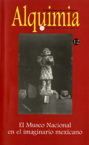 Alquimia Num. 12 (2001) El Museo Nacional en el imaginario mexicano