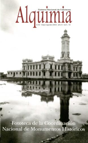 Alquimia Num. 18 (2003) Fototeca de la Coordinación Nacional de Monumentos Históricos