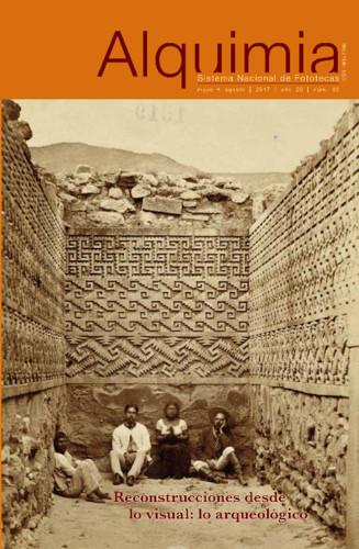 Alquimia Num. 60 (2017) Reconstrucciones desde lo visual: lo arqueológico