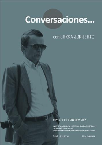 Conversaciones Num. 2 (2016) Conversaciones... con Jukka Jokilehto