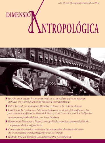Dimensión Antropológica Vol. 68 (2016)