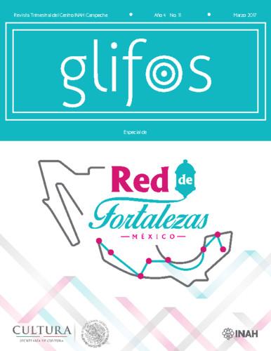 Glifos Num. 11 (2017) Red de Fortalezas México