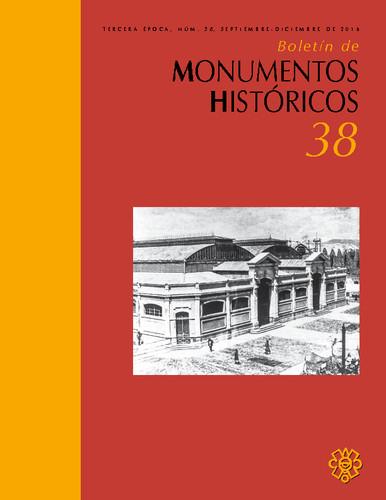 Boletín de Monumentos Históricos Núm. 38 (2016) (Tercera Época)