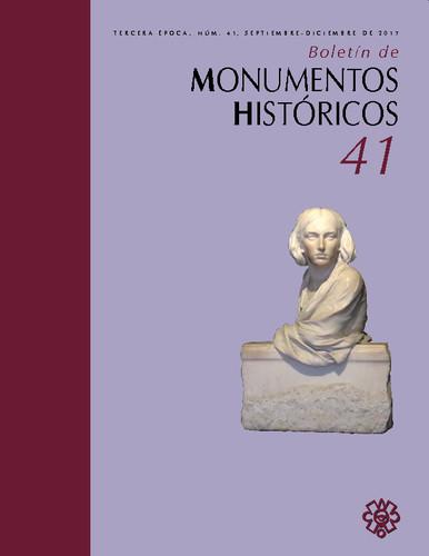 Boletín de Monumentos Históricos Núm. 41 (2017) (Tercera Época)