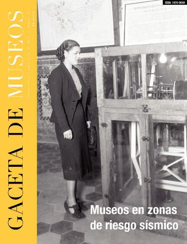 Gaceta de Museos Num. 70 (2018) Museos en zonas de riesgo sísmico