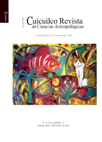 Cuicuilco Vol. 24 Num. 70 (2017) Cuerpo, alteridad y cosmovisión entre los nahuas