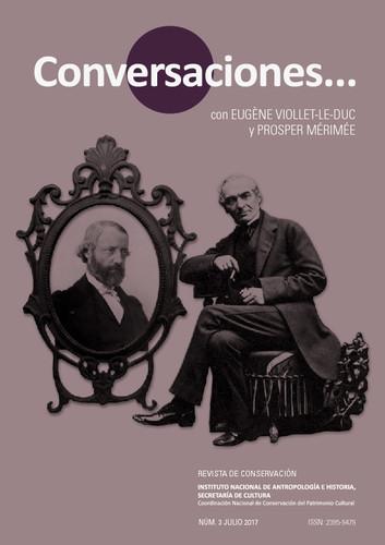 Conversaciones Num. 3 (2017) Conversaciones con... Eugène Viollet-Le-Duc y Prosper Mérimée