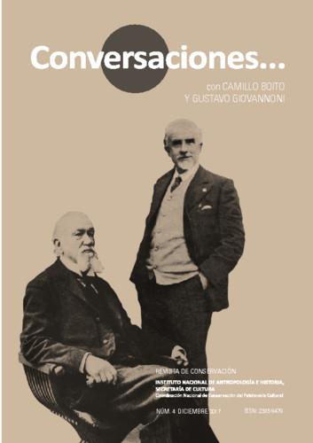 Conversaciones Num. 4 (2017) Conversaciones con... Camillo Boito y Gustavo Giovannoni