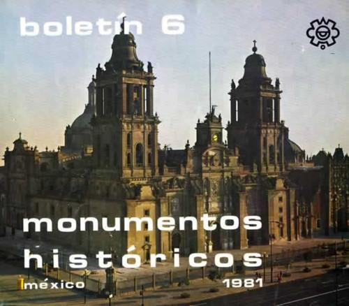 Boletín de Monumentos Históricos Núm. 6 (1981) (Primera Época)