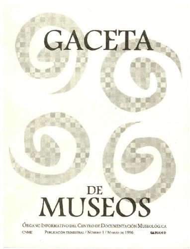 Gaceta de Museos Num. 1 (1996)