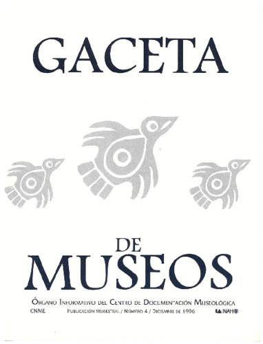 Gaceta de Museos Num. 4 (1996)