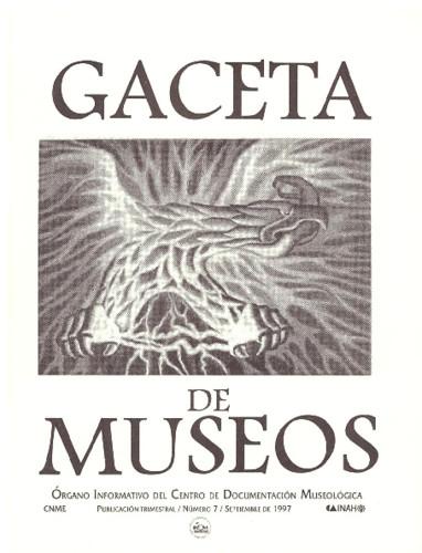 Gaceta de Museos Num. 7 (1997)