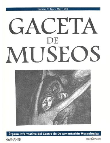 Gaceta de Museos Num. 9 (1998)