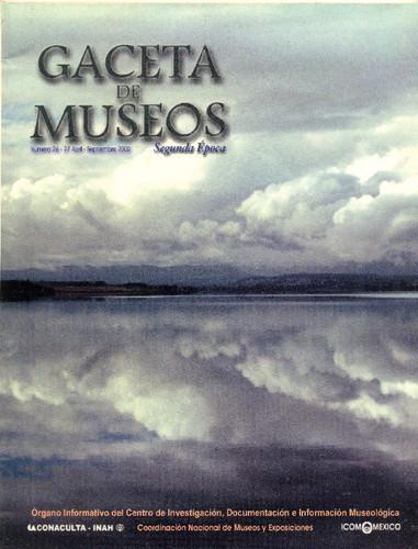 Gaceta de Museos Num. 26-27 (2002)