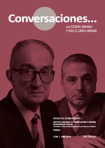 Conversaciones Num. 7 (2019) Conversaciones con... Cesare Brandi y Giulio Carlo Argan