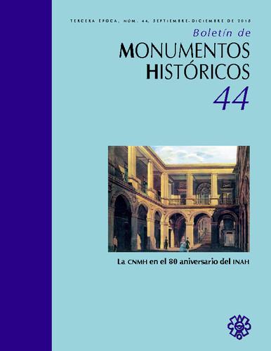 Boletín de Monumentos Históricos Núm. 44 (2018) (Tercera Época)