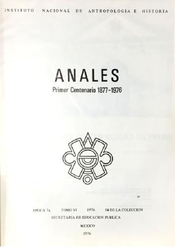 Anales del Instituto Nacional de Antropología e Historia. Num. 54 Tomo VI (1976) Séptima Época (1967-1976)