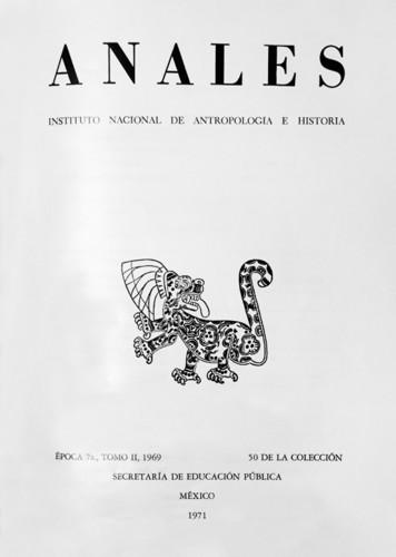 Anales del Instituto Nacional de Antropología e Historia. Num. 50 Tomo II (1969) Séptima Época (1967-1976)