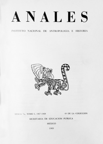 Anales del Instituto Nacional de Antropología e Historia. Num. 49 Tomo I (1967-1968) Séptima Época (1967-1976)