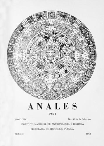 Anales del Instituto Nacional de Antropología e Historia. Num. 43 Tomo XIV (1961) Sexta Época (1939-1966)