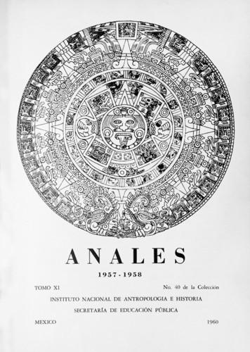 Anales del Instituto Nacional de Antropología e Historia. Num. 40 Tomo XI (1957-1958) Sexta Época (1939-1966)
