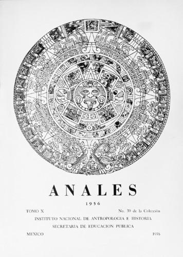 Anales del Instituto Nacional de Antropología e Historia. Num. 39 Tomo X (1956) Sexta Época (1939-1966)
