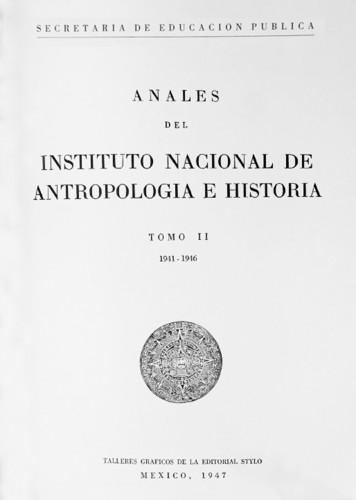 Anales del Instituto Nacional de Antropología e Historia. Num. 30 Tomo II (1941-1946) Sexta Época (1939-1966)