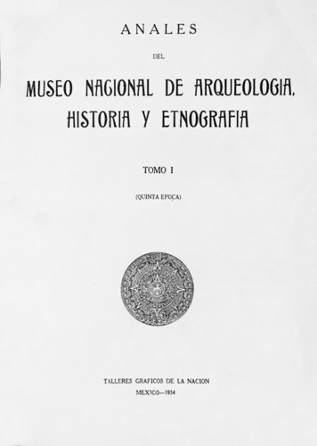 Anales del Museo Nacional de Arqueología, Historia y Etnografía. Num. 26 Tomo I (1934) Quinta Época (1934-1938)