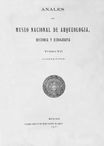 Anales del Museo Nacional de Arqueología, Historia y Etnografía. Num. 24 Tomo VII (1931) Cuarta Época (1922-1933)