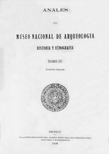 Anales del Museo Nacional de Arqueología, Historia y Etnografía. Num. 21 Tomo IV (1926) Cuarta Época (1922-1933)