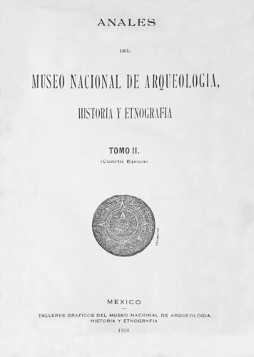 Anales del Museo Nacional de Arqueología, Historia y Etnografía. Num. 19 Tomo II (1923) Cuarta Época (1922-1933)
