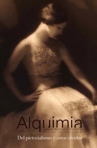 Alquimia Num. 41 (2011) Del pictorialismo y otros olvidos