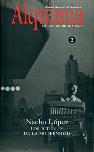 Alquimia Num. 2 (1998) Nacho López, los rituales de la modernidad