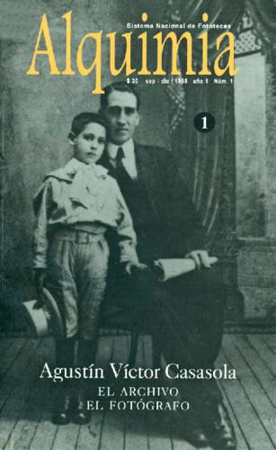 Alquimia Num. 1 (1997) Agustín Víctor Casasola. El archivo, el fotógrafo