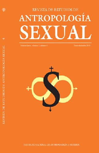 Revista de Estudios de Antropología Sexual. Vol. 1 Num. 4 (2013)
