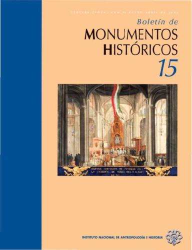 Boletín de Monumentos Históricos -  Num. 15 (2009) (Tercera Época)