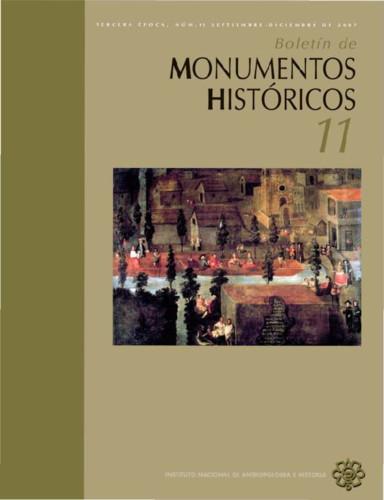 Boletín de Monumentos Históricos -  Num. 11 (2007) (Tercera Época)