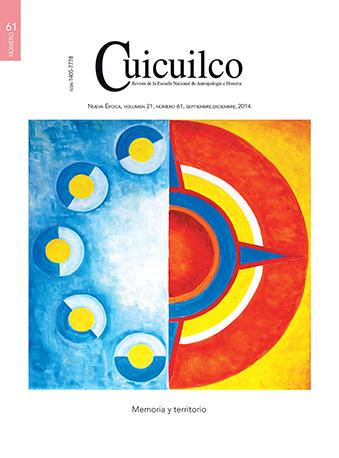 Cuicuilco Vol. 21 Num. 61 (2014) Memoria y territorio