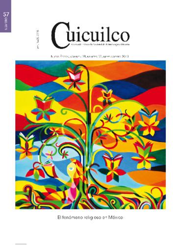 Cuicuilco Vol. 20 Num. 57 (2013) El fenómeno religioso en México